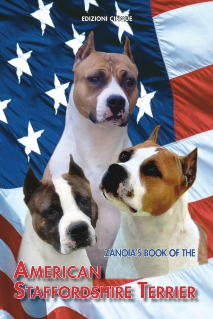 The Zanoia's Book of the American Staffordshire Terrier
